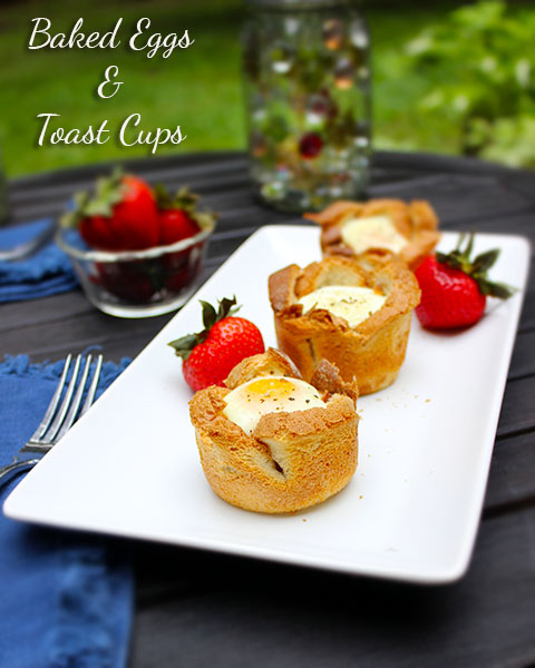 Baked Eggs & Toast Cups
